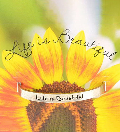 Quotable Cuff - Life Is Beautiful